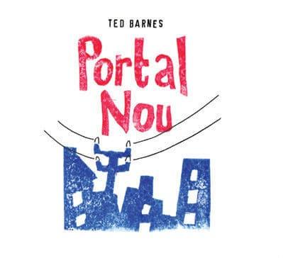 Portal Nou by Ted Barnes