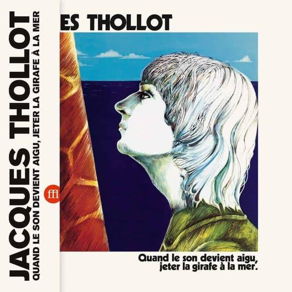 Quand le son devient aigu, jeter la girafe à la mer by Jacques Thollot