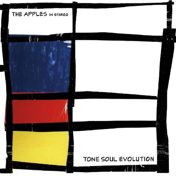 Tone Soul Evolution by The Apples In Stereo