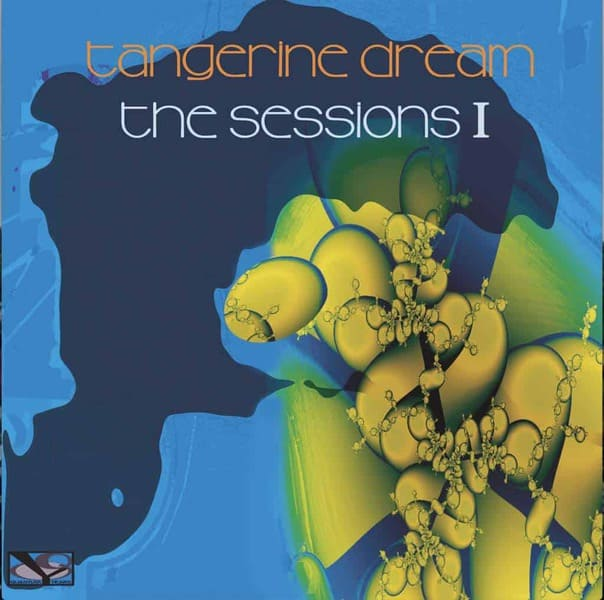 Sessions 1 by Tangerine Dream