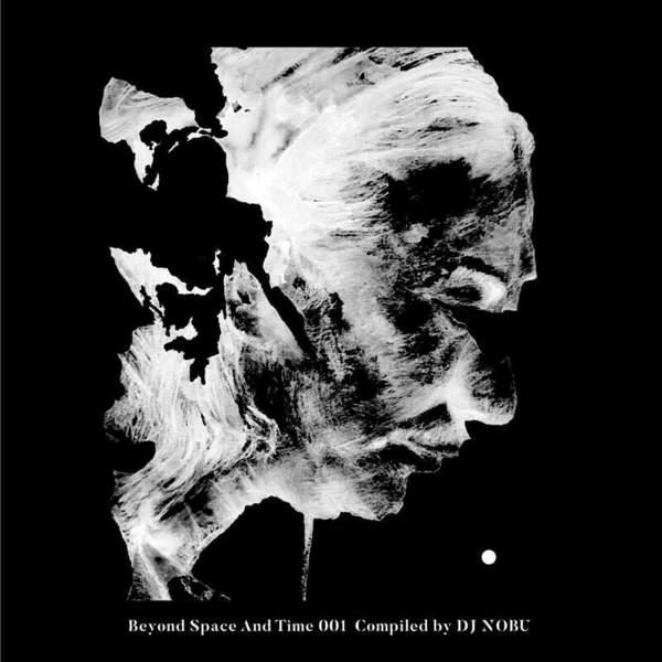 DJ Nobu - DJ Nobu presents Beyond Space And Time 001