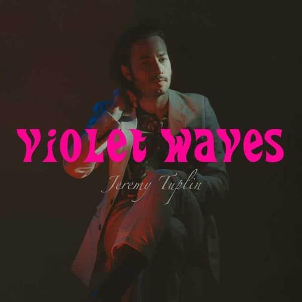Violet Waves by Jeremy Tuplin