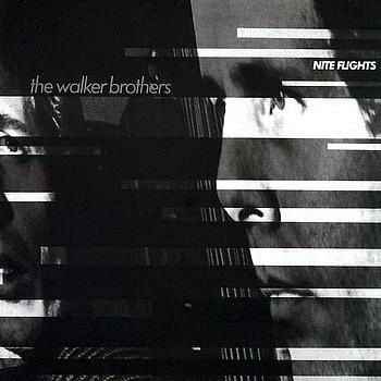 Nite Flight by The Walker Brothers