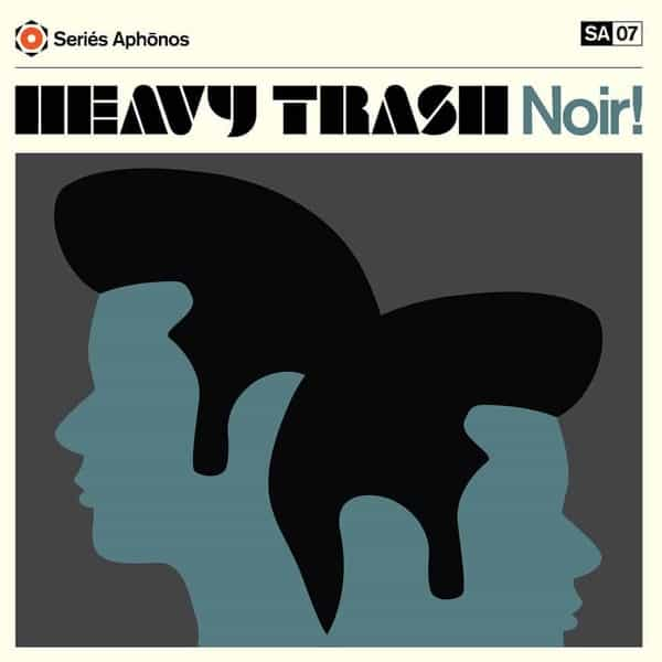 Noir! by Heavy Trash