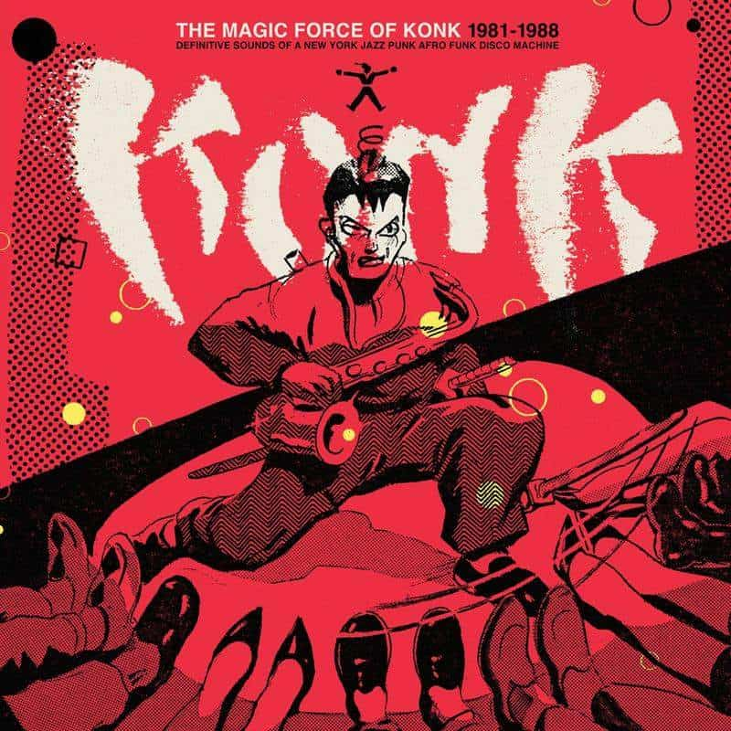 The Magic Force of Konk 1981-1988 by Konk