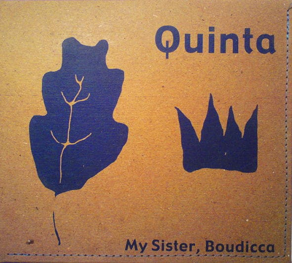 My Sister Boudicca by Quinta