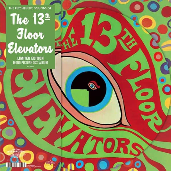 Psychedelic Sounds Of (Picture Disc) by 13th Floor Elevators