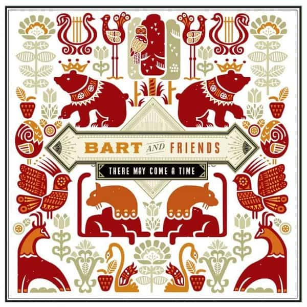 There May Come A Time EP by Bart and Friends