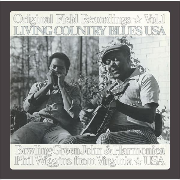Original Field Recordings Vol: 1 / Living Country Blues by Bowling Green, John Cephas and Harmonica Phil Wiggins