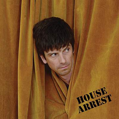 House Arrest by Euros Childs