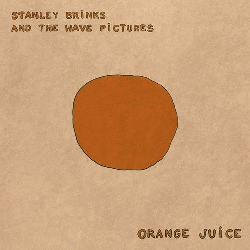 Orange Juice by Stanley Brinks & The Wave Pictures