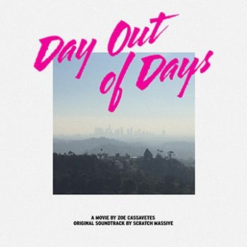 Day Out Of Days by Scratch Massive