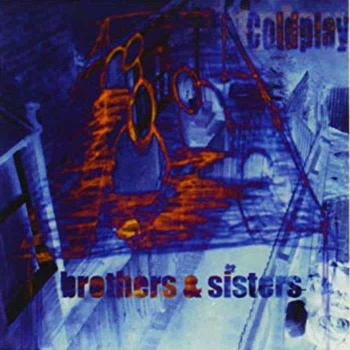 The Brothers by Coldplay