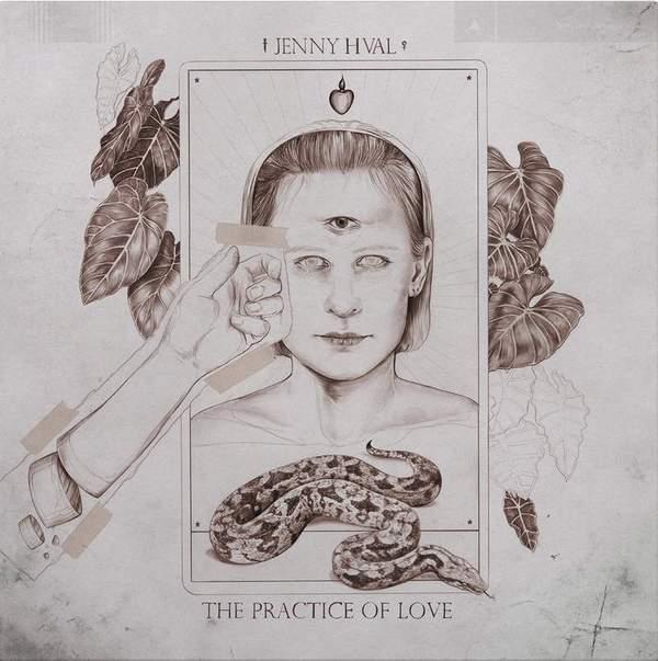 Jenny Hval - The Practice of Love