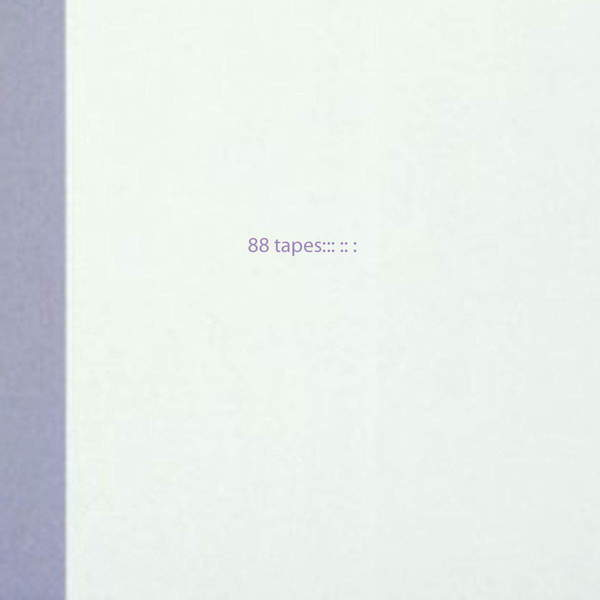 88 Tapes by Christopher Bissonnette, Aus, Various