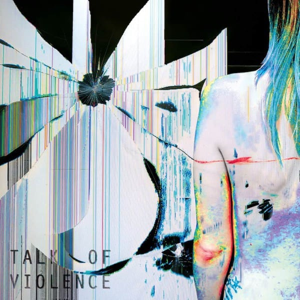 Talk Of Violence by Petrol Girls
