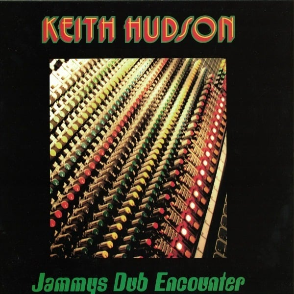 Jammys Dub Encounter by Keith Hudson