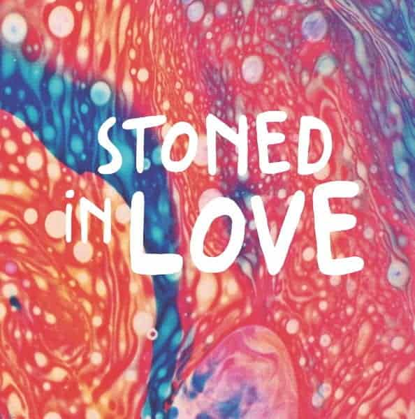 Stoned In Love by The Orange Drop