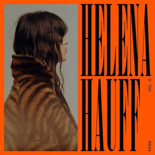 Kern Vol. 5 - Exclusives + Rarities by Helena Hauff