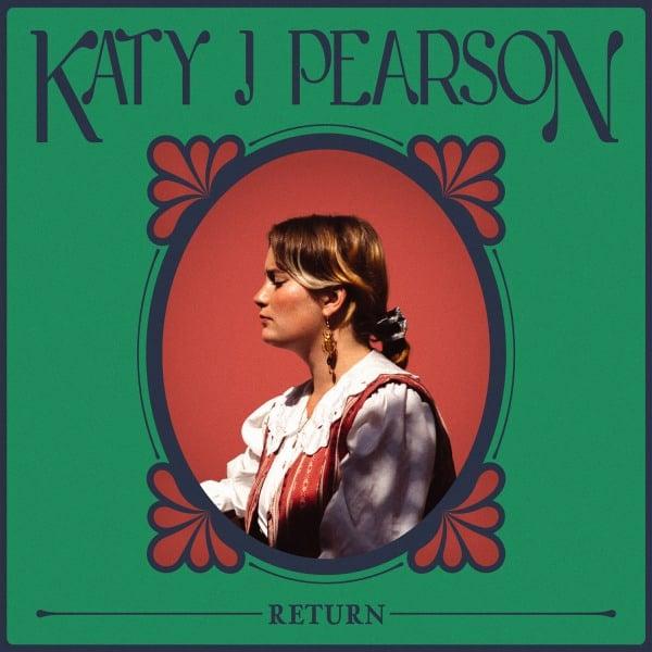 Katy J Pearson - Return