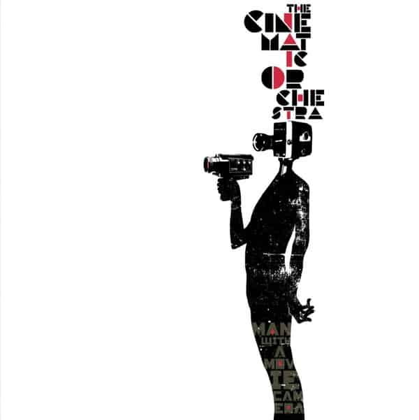 Man With The Movie Camera by The Cinematic Orchestra