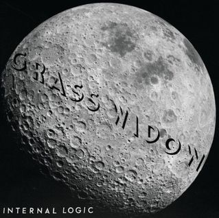 Internal Logic by Grass Widow