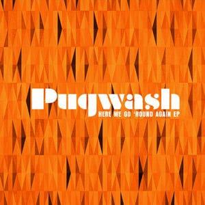 Here We go Round Again EP by Pugwash