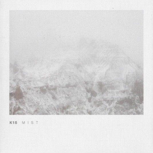 Mist by K15