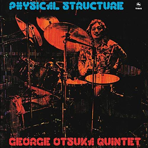 Physical Structure by George Otsuka Quintet