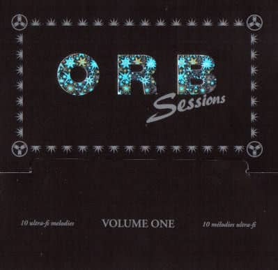 Orbsessions Volume One by The Orb