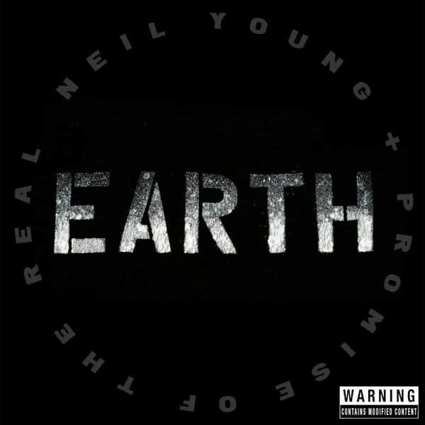 Earth by Neil Young & Promise of the Real