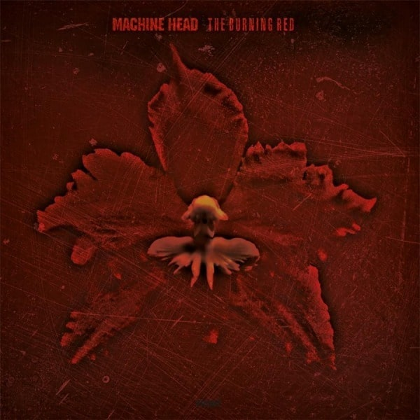 The Burning Red by Machine Head