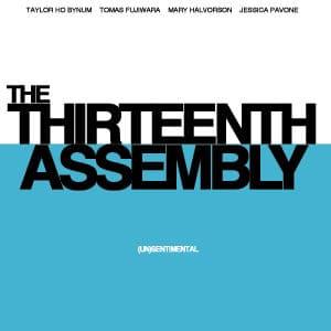 (Un)sentimental by The Thirteenth Assembly