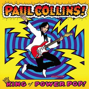 King of Power Pop! by Paul Collins