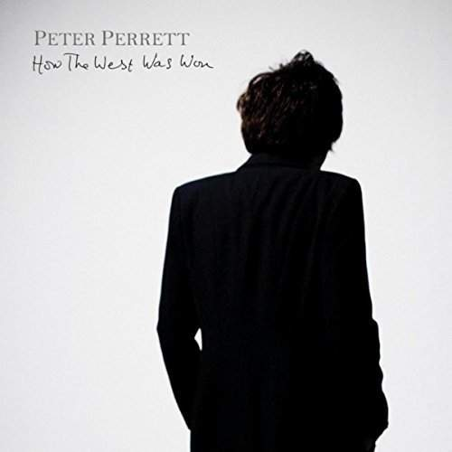 How The West Was Won by Peter Perrett