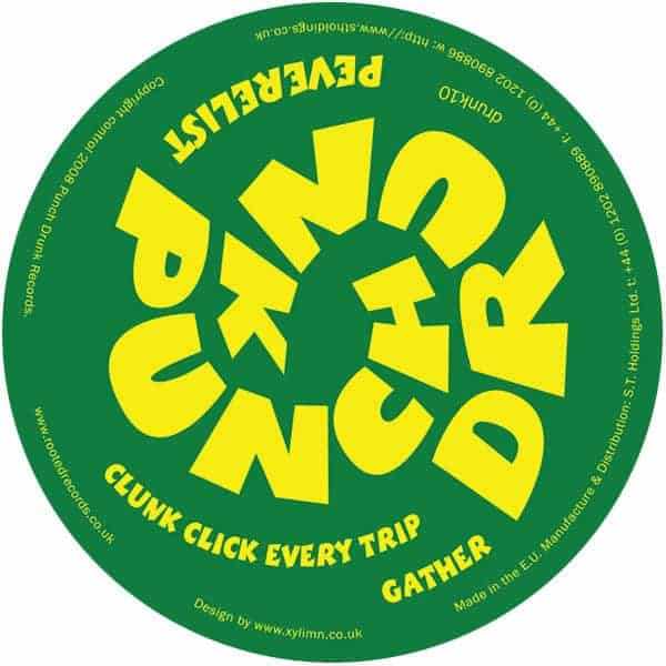 Clunk Click Every Trip / Gather by Peverelist