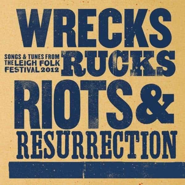 Wrecks, Rucks, Riots & Resurrection by Various