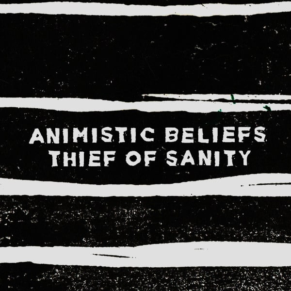 Thief of Sanity by Animistic Beliefs