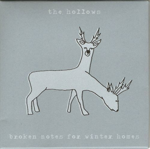 Broken Notes For Winter Homes by The Hollows