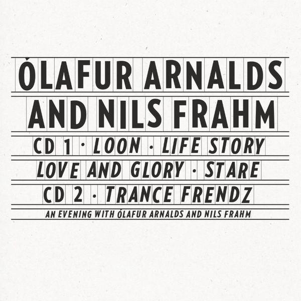 Collaborative Works by Olafur Arnalds & Nils Frahm