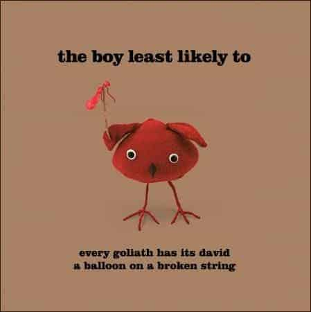 Every Goliath Has Its David by The Boy Least Likely To