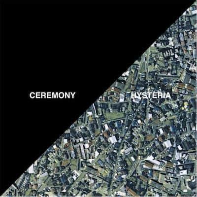 Hysteria by Ceremony