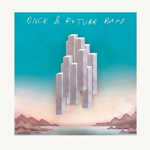 Once & Future Band by Once & Future Band