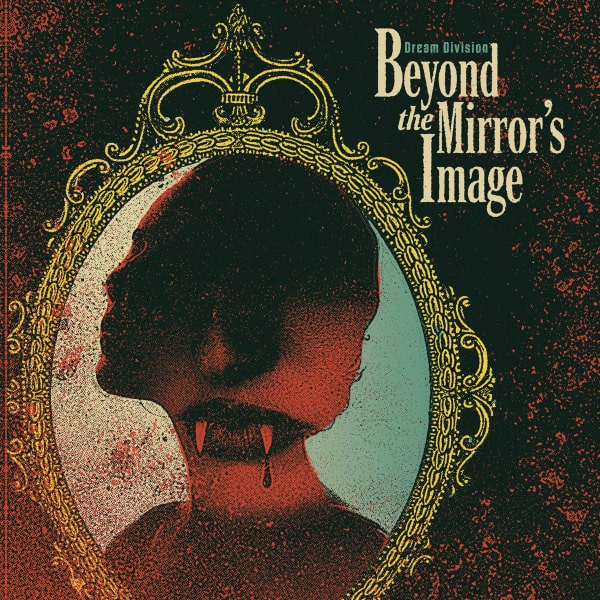 Beyond The Mirror's Image by Dream Division