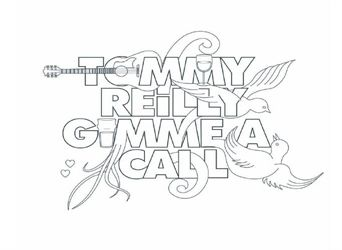 Gimmie A Call by Tommy Reilly