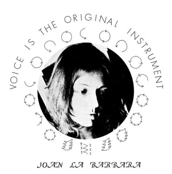 Voice Is The Original Instrument by Joan La Barbara