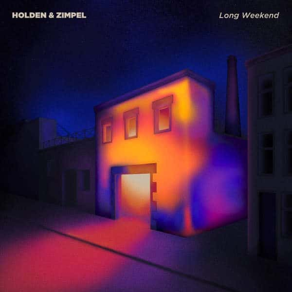 Long Weekend EP by Holden & Zimpel