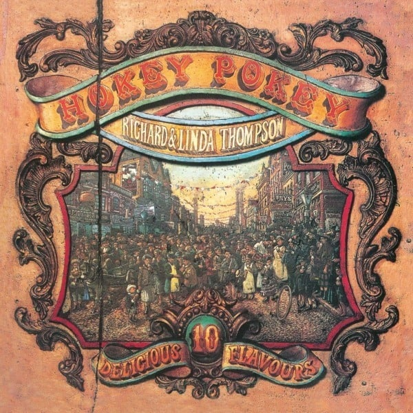 Hokey Pokey by Richard & Linda Thompson