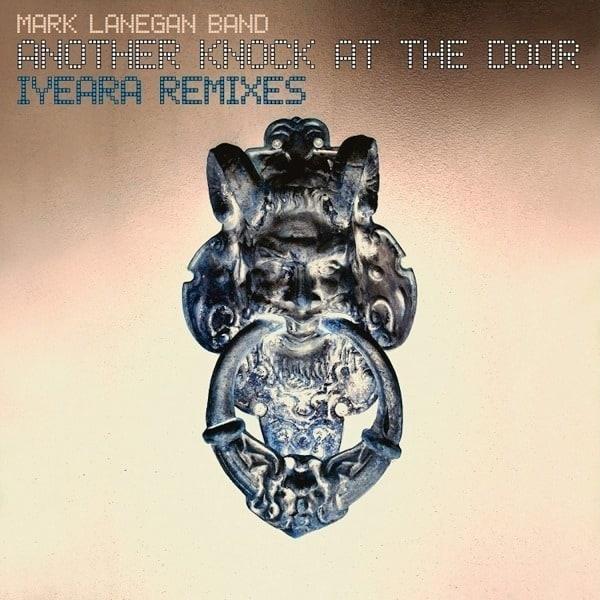 Another Knock At The Door (Iyeara Remixes) by Mark Lanegan Band