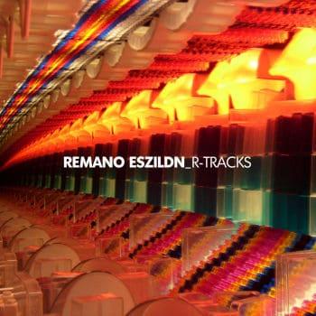 R-Tracks by Remano Eszildn